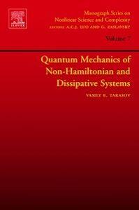 Ebook in inglese Quantum Mechanics of Non-Hamiltonian and Dissipative Systems Tarasov, Vasily