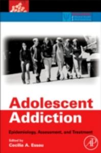 Ebook in inglese Adolescent Addiction -, -