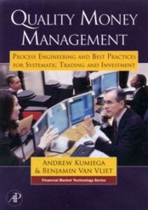 Foto Cover di Quality Money Management, Ebook inglese di Andrew Kumiega,Benjamin Van Vliet, edito da Elsevier Science