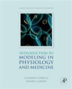 Ebook in inglese Introduction to Modeling in Physiology and Medicine Carson, Ewart , Cobelli, Claudio