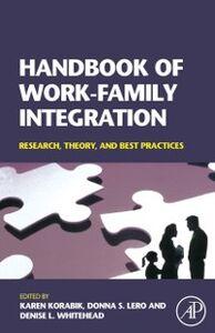 Foto Cover di Handbook of Work-Family Integration, Ebook inglese di  edito da Elsevier Science