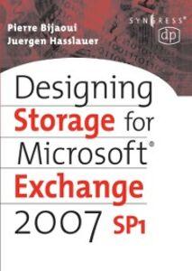 Foto Cover di Designing Storage for Exchange 2007 SP1, Ebook inglese di Pierre Bijaoui,Juergen Hasslauer, edito da Elsevier Science