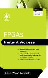 Ebook in inglese FPGAs: Instant Access Maxfield, Clive