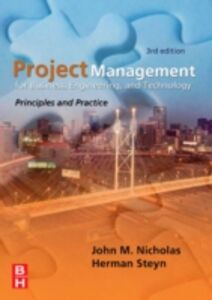 Foto Cover di Project Management for Business, Engineering, and Technology, Ebook inglese di John M. Nicholas,Herman Steyn, edito da Elsevier Science