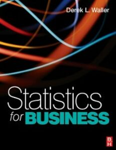 Foto Cover di Statistics for Business, Ebook inglese di Derek L. Waller, edito da Elsevier Science