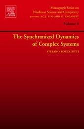 Synchronized Dynamics of Complex Systems