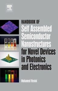Foto Cover di Handbook of Self Assembled Semiconductor Nanostructures for Novel Devices in Photonics and Electronics, Ebook inglese di  edito da Elsevier Science
