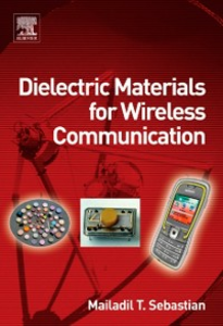 Ebook in inglese Dielectric Materials for Wireless Communication Sebastian, Mailadil T.