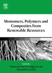 Ebook in inglese Monomers, Polymers and Composites from Renewable Resources -, -