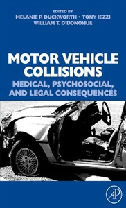Ebook in inglese Motor Vehicle Collisions: Medical, Psychosocial, and Legal Consequences -, -
