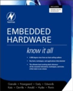 Foto Cover di Embedded Hardware: Know It All, Ebook inglese di AA.VV edito da Elsevier Science
