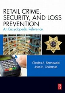 Ebook in inglese Retail Crime, Security, and Loss Prevention Christman, John H. , Sennewald, Charles A.