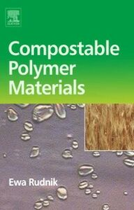 Ebook in inglese Compostable Polymer Materials Rudnik, Ewa
