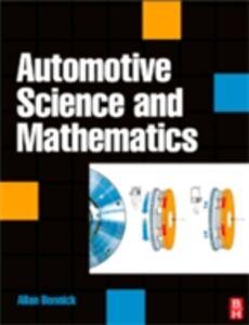 Foto Cover di Automotive Science and Mathematics, Ebook inglese di Allan Bonnick, edito da Elsevier Science