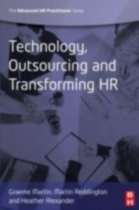 Ebook in inglese Technology, Outsourcing & Transforming HR -, -