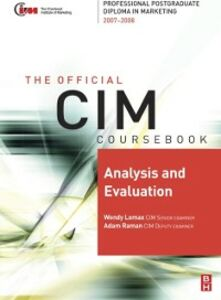 Foto Cover di CIM Coursebook 07/08 Analysis and Evaluation, Ebook inglese di Wendy Lomax, edito da Elsevier Science