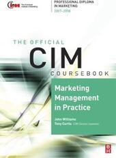 CIM Coursebook 07/08 Marketing Management in Practice