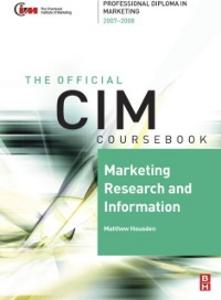 Ebook in inglese CIM Coursebook 07/08 Marketing Research and Information Housden, Matthew