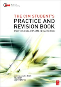 Ebook in inglese CIM Student's Practice and Revision Book Dixon, Paul , Sherratt, Andrew , Smith, Anthony Annakin