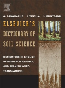 Ebook in inglese Elsevier's Dictionary of Soil Science Canarache, A. , Munteanu, I. , Vintila, I.I.