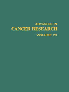 Ebook in inglese ADVANCES IN CANCER RESEARCH, VOLUME 23