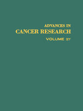 ADVANCES IN CANCER RESEARCH, VOLUME 27