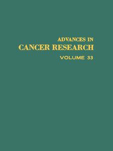 Foto Cover di ADVANCES IN CANCER RESEARCH, VOLUME 33, Ebook inglese di  edito da Elsevier Science