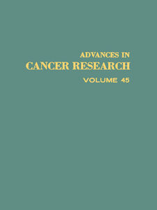 Foto Cover di ADVANCES IN CANCER RESEARCH, VOLUME 45, Ebook inglese di  edito da Elsevier Science