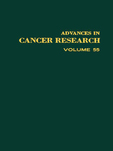 Ebook in inglese ADVANCES IN CANCER RESEARCH, VOLUME 55 -, -