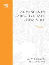 ADVANCES IN CARBOHYDRATE CHEMISTRY VOL 1