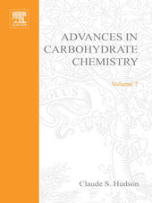ADVANCES IN CARBOHYDRATE CHEMISTRY VOL 7
