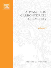 ADVANCES IN CARBOHYDRATE CHEMISTRY VOL 9