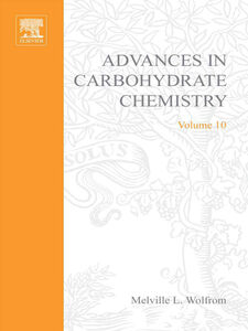 Ebook in inglese ADVANCES IN CARBOHYDRATE CHEMISTRY VOL10 -, -