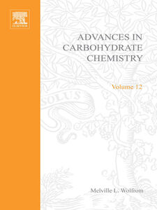 Ebook in inglese ADVANCES IN CARBOHYDRATE CHEMISTRY VOL12