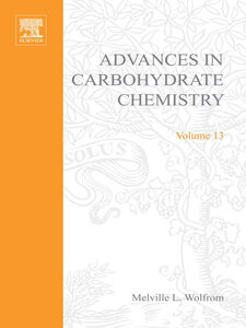 Foto Cover di ADVANCES IN CARBOHYDRATE CHEMISTRY VOL13, Ebook inglese di  edito da Elsevier Science