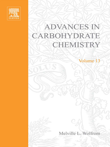 Ebook in inglese ADVANCES IN CARBOHYDRATE CHEMISTRY VOL13 -, -