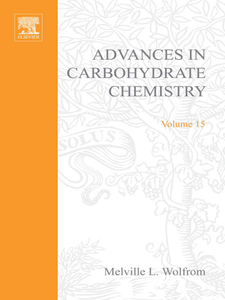 Ebook in inglese ADVANCES IN CARBOHYDRATE CHEMISTRY VOL15 -, -
