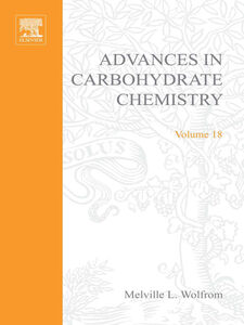 Ebook in inglese ADVANCES IN CARBOHYDRATE CHEMISTRY VOL18