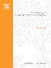 ADVANCES IN CARBOHYDRATE CHEMISTRY VOL20