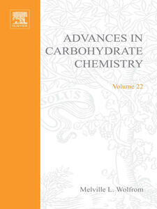 Ebook in inglese ADVANCES IN CARBOHYDRATE CHEMISTRY VOL22 -, -
