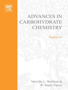 Ebook in inglese ADVANCES IN CARBOHYDRATE CHEMISTRY VOL23