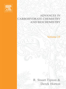 Foto Cover di ADV IN CARBOHYDRATE CHEM & BIOCHEM VOL25, Ebook inglese di  edito da Elsevier Science