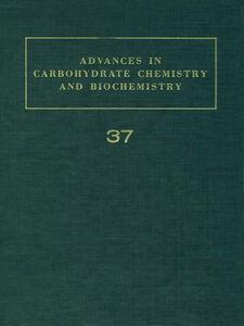 Foto Cover di ADV IN CARBOHYDRATE CHEM & BIOCHEM VOL37, Ebook inglese di  edito da Elsevier Science