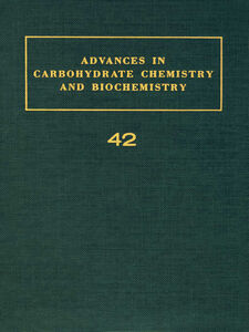 Ebook in inglese ADV IN CARBOHYDRATE CHEM & BIOCHEM VOL42