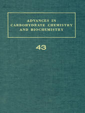 ADV IN CARBOHYDRATE CHEM & BIOCHEM VOL43
