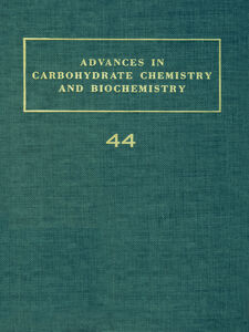 Ebook in inglese ADV IN CARBOHYDRATE CHEM & BIOCHEM VOL44
