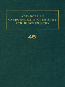 Ebook in inglese ADV IN CARBOHYDRATE CHEM & BIOCHEM VOL45 -, -