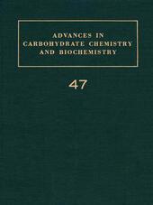 ADV IN CARBOHYDRATE CHEM & BIOCHEM VOL47