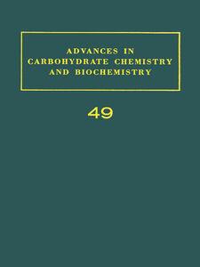 Foto Cover di ADV IN CARBOHYDRATE CHEM & BIOCHEM VOL49, Ebook inglese di  edito da Elsevier Science
