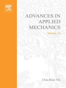 Foto Cover di ADVANCES IN APPLIED MECHANICS VOLUME 16, Ebook inglese di  edito da Elsevier Science